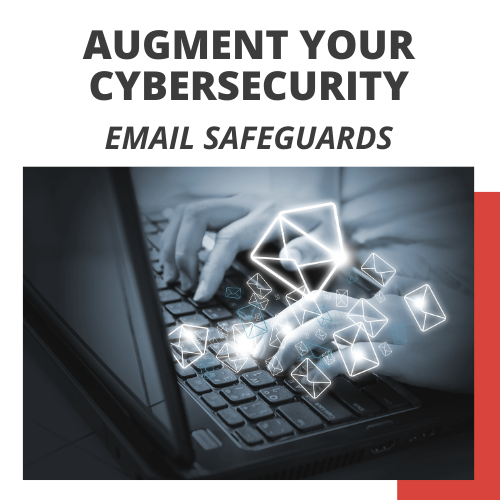 Email Safeguards