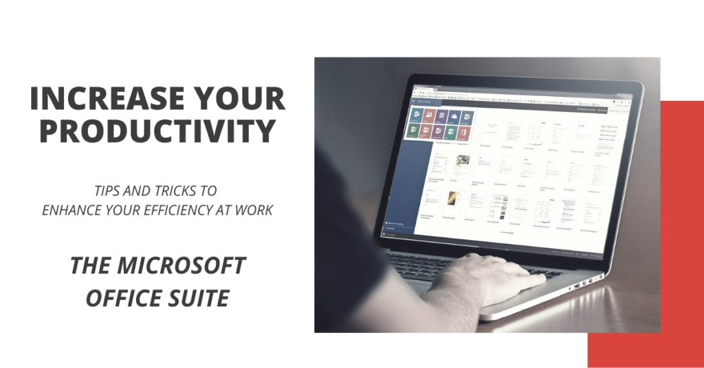 Increase Your Productivity - Essential Shortcuts - The Microsoft Office Suite