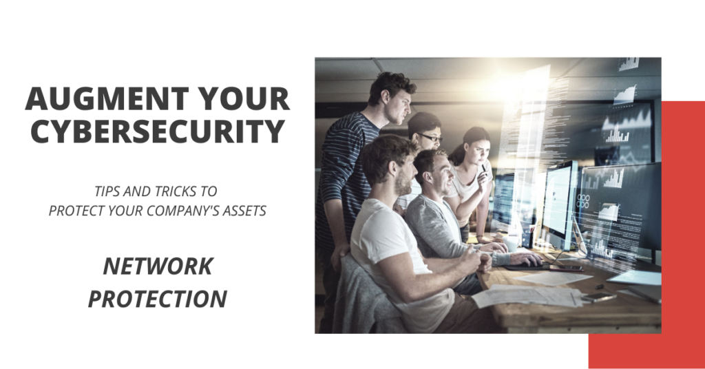 Augment Your Cybersecurity - Network Protection
