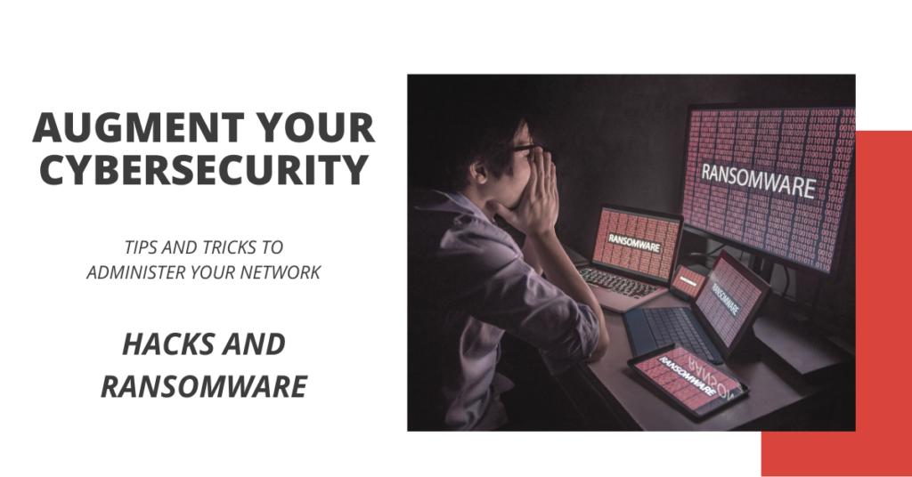 Hacks and Ransomware