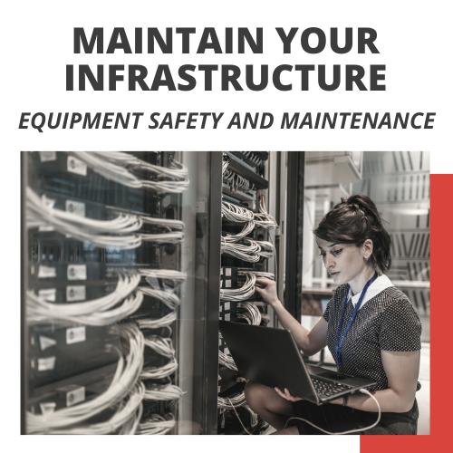 Equipment Safety and Maintenance